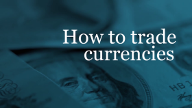 How to trade currencies